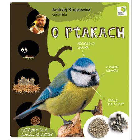 Opowiada.. Andrzej Kruszewicz opowiada o ptakach