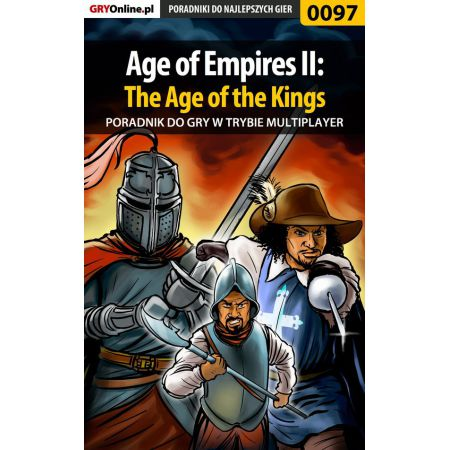 Age of Empires II: The Age of the Kings - Multiplayer - poradnik do gry