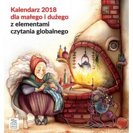 Kalendarz 2018 dla małego i dużego z elementami czytania globalnego