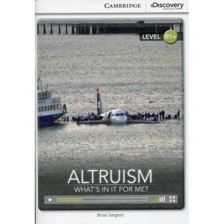 Altruism: What's in it for Me? Intermediate Book