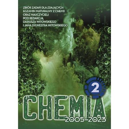 Chemia. Matura 2002-2020. Tom 2. Zbiór zadań wraz z odpowiedziami