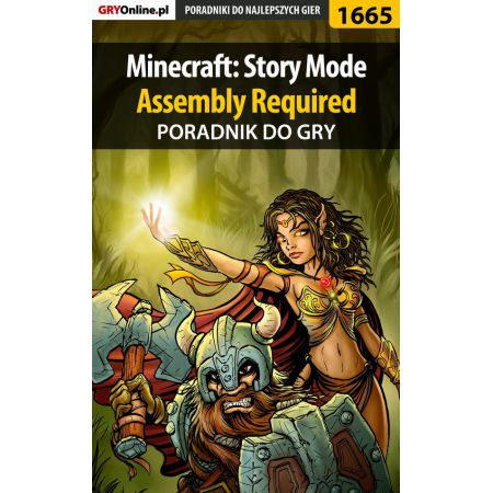 Minecraft: Story Mode - Assembly Required - poradnik do gry