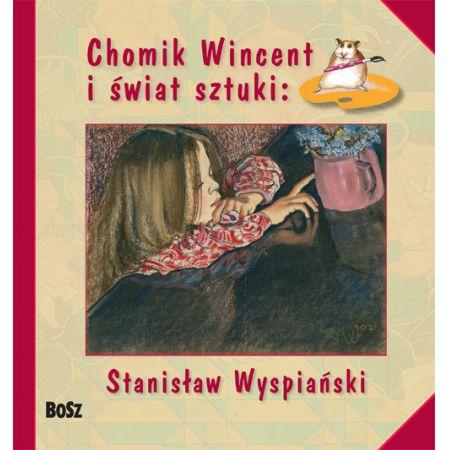 Chomik Wincent i świat sztuki: S. Wyspiański