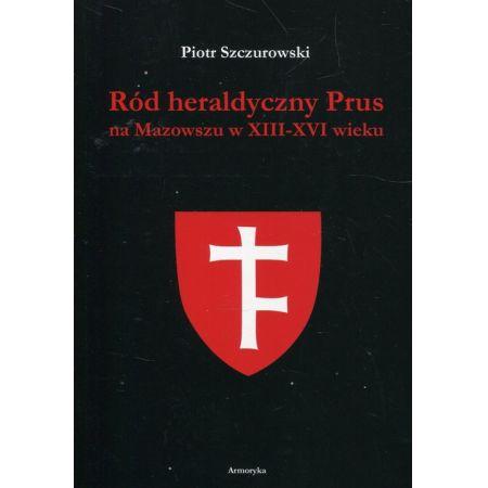 Ród heraldyczny Prus na Mazowszu w XIII-XIV wieku