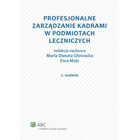 Profesjonalne zarządzanie kadrami w podmiotach leczniczych