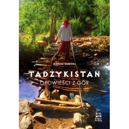 Tadżykistan. Opowieści z gór