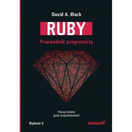 Ruby. Przewodnik programisty. Wydanie II