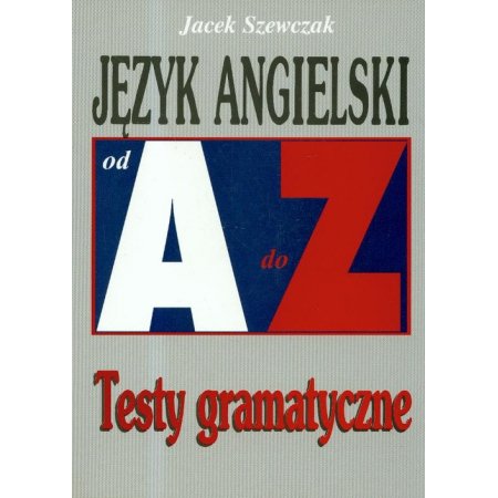 Repetytorium Od A do Z testy - J. angielski KRAM