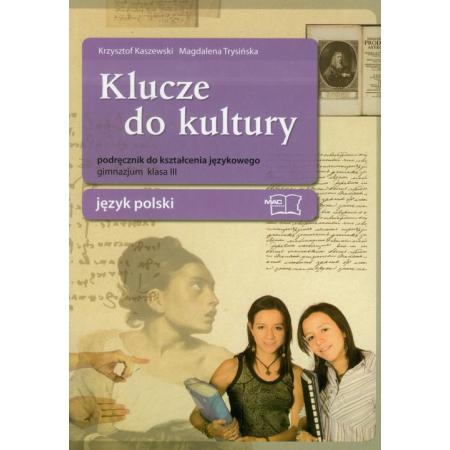 Język polski GIM KL 3. Kształcenie językowe. Klucze do kultury