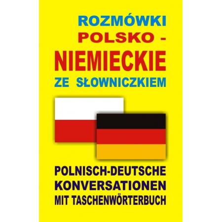 Rozmówki polsko-niemieckie ze słowniczkiem