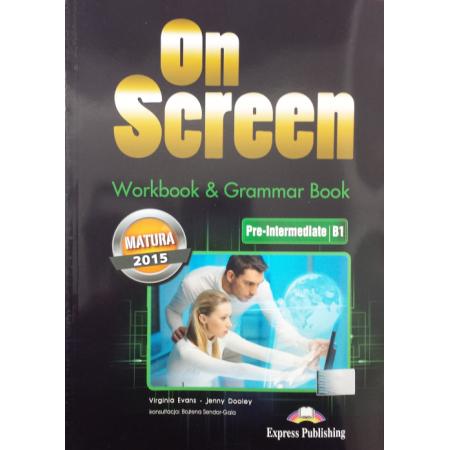 On Screen Pre-Intermed. B1 Matura WB&Grammar Book