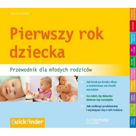 Pierwszy rok dziecka. Przewodnik dla młodych rodziców