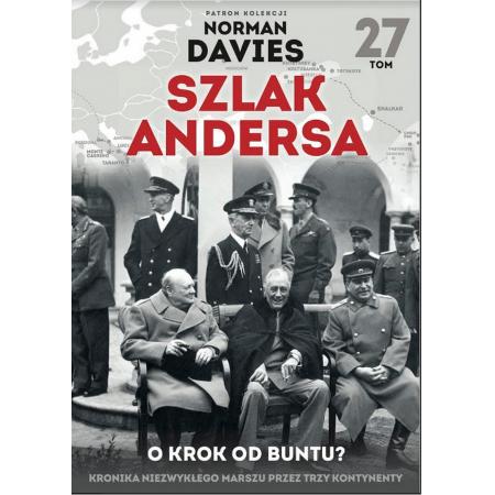 Szlak Andersa T.27 O krok od buntu