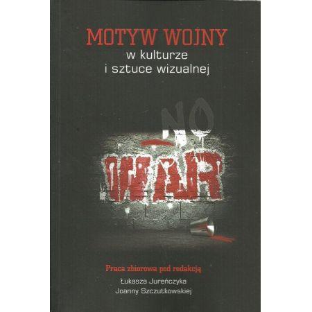 Motyw wojny w kulturze i sztuce wizualnej