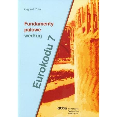 Fundamenty palowe według Eurokodu 7