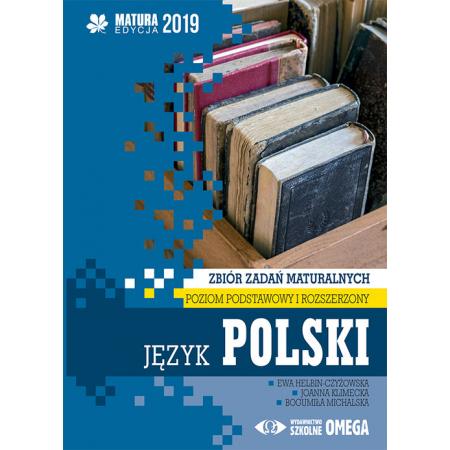 Język polski. Matura 2019. Zbiór zadań maturalnych