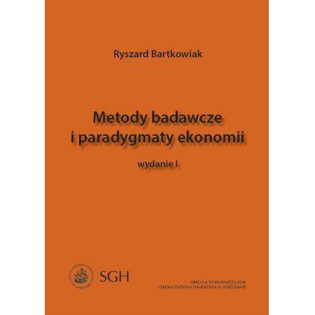 Metody badawcze i paradygmaty ekonomii