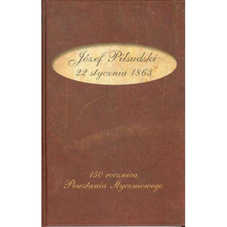 Znalezione obrazy dla zapytania Józef Piłsudski 22 stycznia 1863