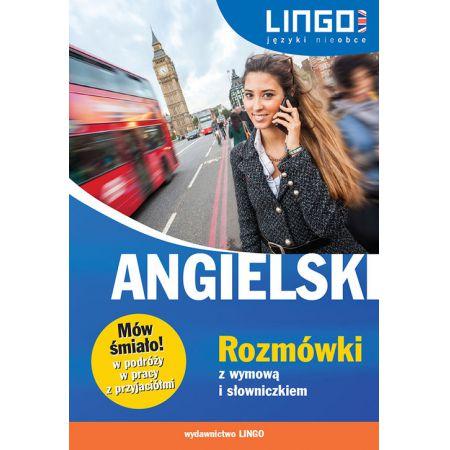 Angielski Rozmówki z wymową i słowniczkiem Mów śmiało!