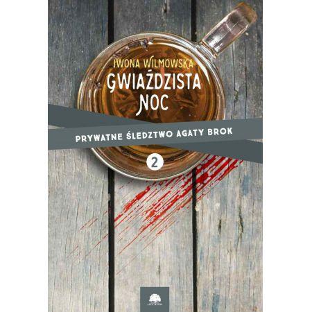 Gwiaździsta noc. Prywatne śledztwo Agaty Brok cz. 2