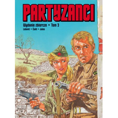 Partyzanci tom 3 wydanie zbiorcze