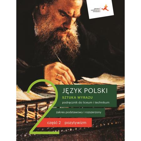 Sztuka wyrazu. Język polski. Podręcznik do 2 klasy liceum i technikum. Część 2. Zakres podstawowy i rozszerzony