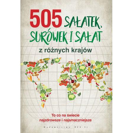 505 sałatek, surówek i sałat