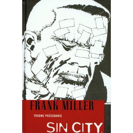 Sin City. Trudne pożegnanie