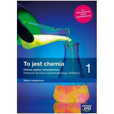 To jest chemia 1. Chemia ogólna i nieorganiczna. Podręcznik dla liceum i technikum. Zakres rozszerzony