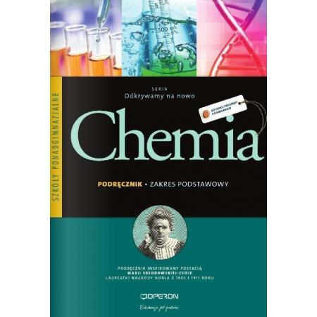 Odkrywamy na nowo. Chemia. Podręcznik. Zakres podstawowy. Szkoły ponadgimnazjalne