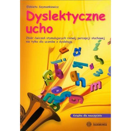 Dyslektyczne ucho - dla nauczyciela