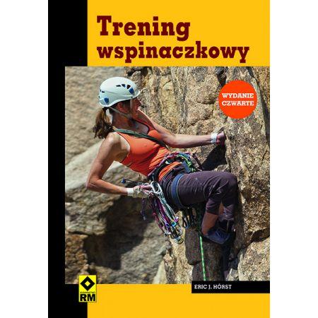 Trening wspinaczkowy. Wyd. IV