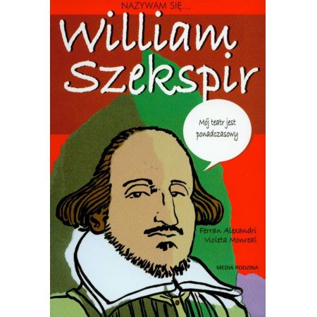 Nazywam się William Szekspir