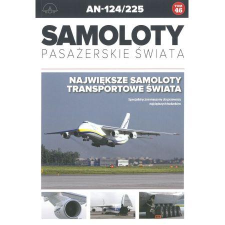 Samoloty Pasażerskie Świata T.46 AN-124/225