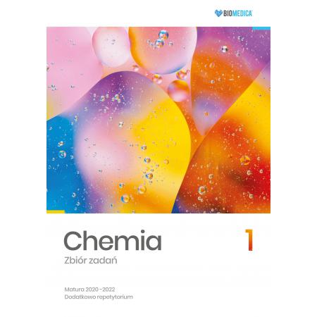 Chemia. Zbiór zadań. Matura 2020-2022. Tom 1