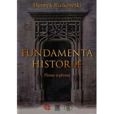 Fundamenta Historiae Pisma wybrane