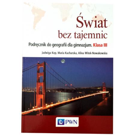 Świat bez tajemnic 3 Podręcznik do geografii