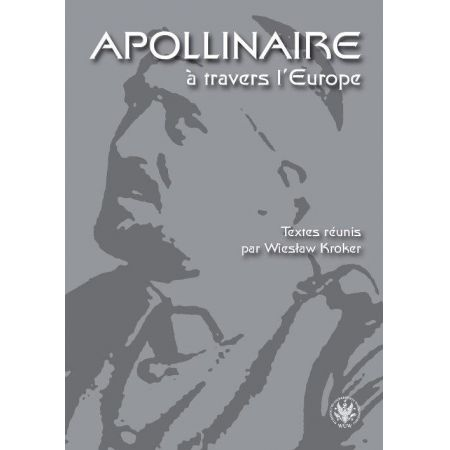 Apollinaire a travers l Europe