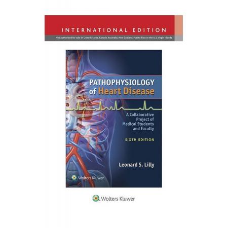 Pathophysiology of Heart Disease 6e