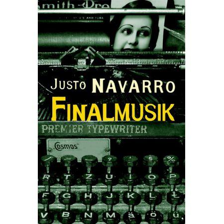 Finalmusik - Justo Navarro