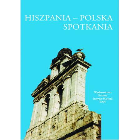 Hiszpania - Polska. Spotkania