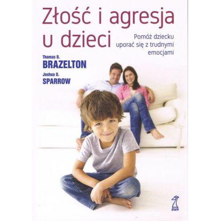Złość i agresja u dzieci (wyd. 2019)
