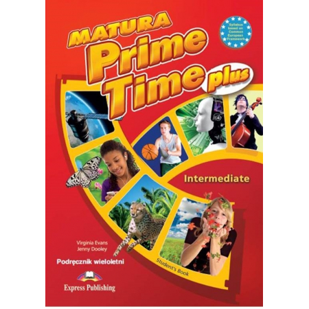 Matura Prime Time PLUS Intermed. SB w.wieloletnia