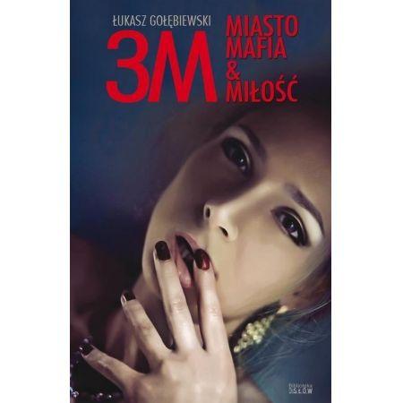 3M. Miasto, mafia&miłość