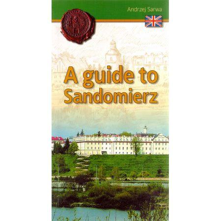 A guide to Sandomierz