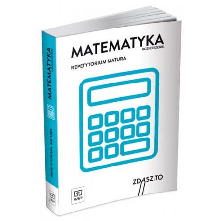 Repetytorium matura. Matematyka ZR WSiP
