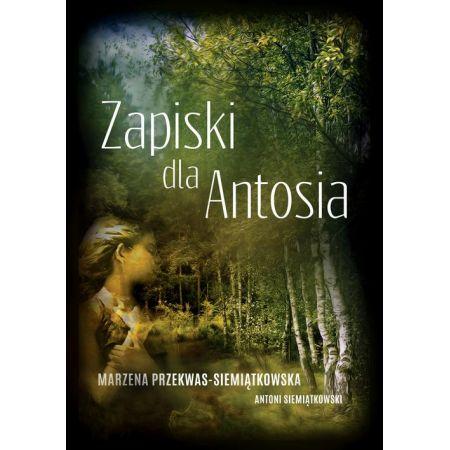 Zapiski dla Antosia