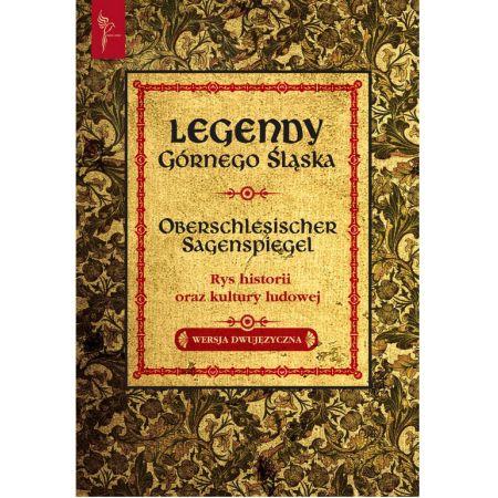 Legendy Górnego Śląska wersja dwujęzyczna