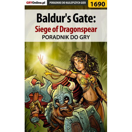 Baldur's Gate: Siege of Dragonspear - poradnik do gry