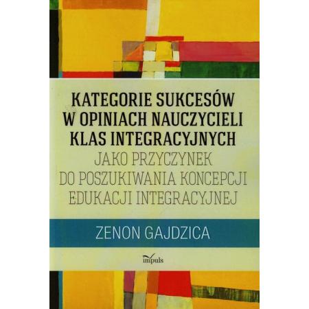 Kategorie sukcesów w opiniach nauczycieli klas integracyjnych